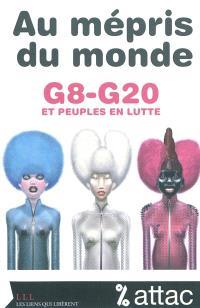Au mépris du monde : G8-G20 et peuples en fuite