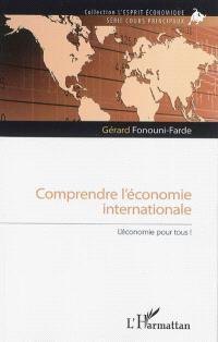 Comprendre l'économie internationale : l'économie pour tous !