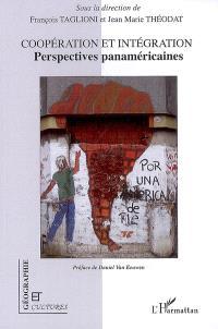 Coopération et intégration : perspectives panaméricaines