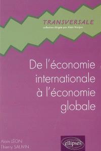 De l'économie internationale à l'économie globale : à la recherche éperdue d'un monde lisse