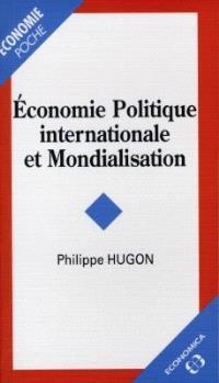 Economie politique internationale et mondialisation