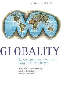 Globality : en concurrence avec tous, pour tout et partout