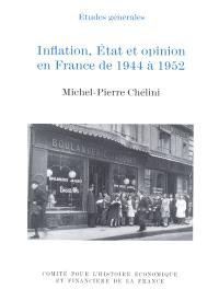 Inflation, Etat et opinion en France de 1944 à 1952