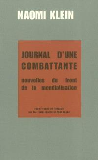 Journal d'une combattante : nouvelles du front de la mondialisation : essai
