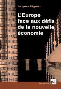 L'Europe face aux défis de la nouvelle économie