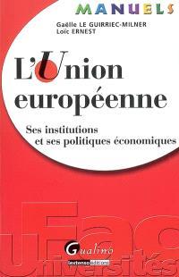 L'Union européenne : ses institutions et ses politiques économiques