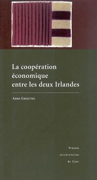 La coopération économique entre les deux Irlandes