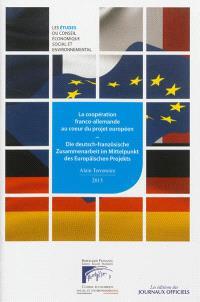 La coopération franco-allemande au coeur du projet européen : mandature 2010-2015, séance du 9 janvier 2013 = Die deutsch-französische Zusammenarbeit im Mittelpunkt des Europäischen Projekts