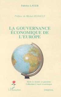 La gouvernance économique de l'Europe