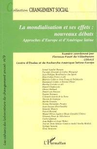 La mondialisation et ses effets, nouveaux débats : approches d'Europe et d'Amérique latine