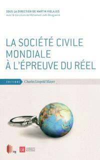 La société civile mondiale à l'épreuve du réel
