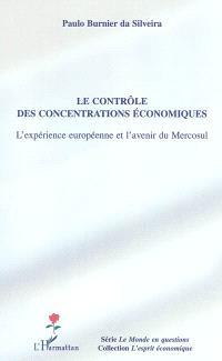 Le contrôle des concentrations économiques : l'expérience européenne et l'avenir du Mercosul