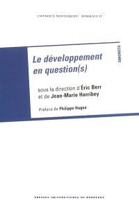 Le développement en question(s)