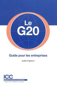 Le G20 : guide pour les entreprises