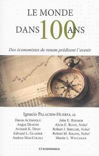 Le monde dans 100 ans : des économistes de renom prédisent l'avenir