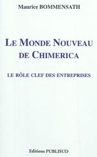 Le monde nouveau de Chimerica : le rôle clef des entreprises