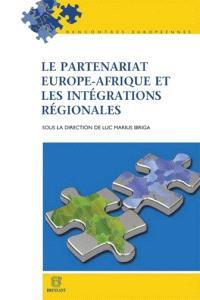 Le partenariat Europe-Afrique et les intégrations régionales