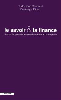 Le savoir et la finance : liaisons dangereuses au coeur du capitalisme contemporain