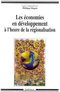 Les économies en développement à l'heure de la régionalisation
