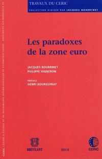 Les paradoxes de la zone euro