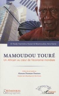 Mamoudou Touré : un Africain au coeur de l'économie mondiale