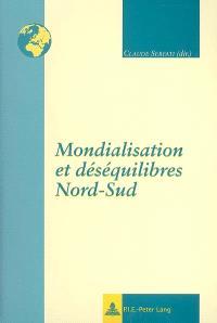 Mondialisation et déséquilibres Nord-Sud