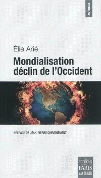 Mondialisation, déclin de l'Occident