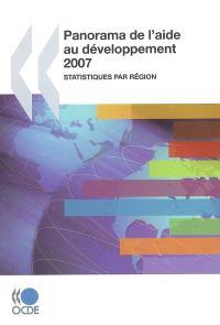 Panorama de l'aide au développement 2007 : statistiques par région