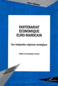 Partenariat économique euro-marocain : une intégration régionale stratégique