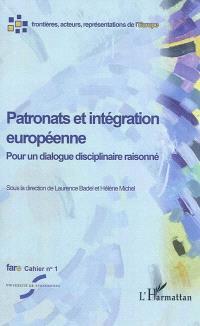 Patronats et intégration européenne : pour un dialogue disciplinaire raisonné