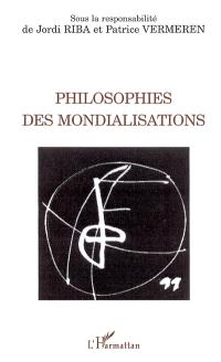 Philosophies des mondialisations