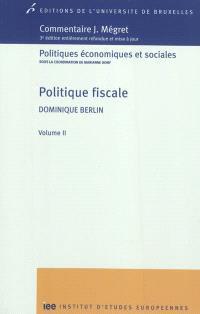 Politique fiscale. Volume 2