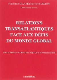 Relations transatlantiques face aux défis du monde global
