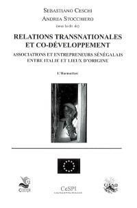 Relations transnationales et co-développement : associations et entrepreneurs sénégalais entre Italie et lieux d'origine