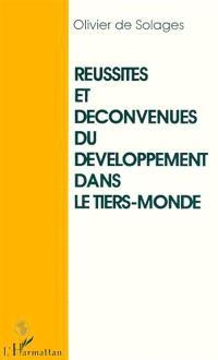 Réussites et déconvenues du développement dans le tiers-monde : esquisse de l'histoire d'un mal-développement