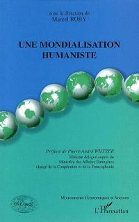 Une mondialisation humaniste