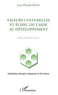 Valeurs culturelles et échec de l'aide au développement : application à l'Afrique subsaharienne