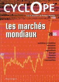 Cyclope 2006 : les marchés mondiaux