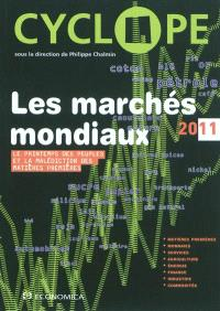 Cyclope 2011 : les marchés mondiaux : le printemps des peuples et la malédiction des matières premières