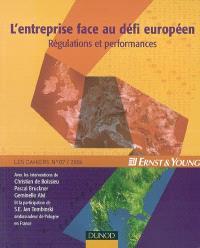 L'entreprise face au défi européen : régulations et performances