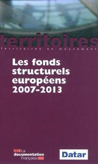 Les fonds structurels européens : 2007-2013
