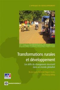 Transformations rurales et développement : les défis du changement structurel dans un monde globalisé