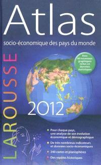 Atlas socio-économique des pays du monde 2012