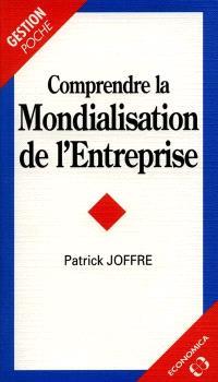 Comprendre la mondialisation de l'entreprise