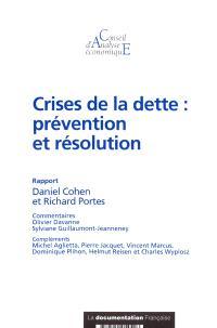 Crises de la dette : prévention et résolution
