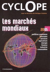 Cyclope 2005 : les marchés mondiaux
