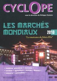 Cyclope 2010 : les marchés mondiaux : la renaissance du palais d'été