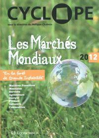 Cyclope 2012 : les marchés mondiaux : en la forêt de la grande instabilité