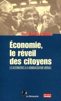 Economie, le réveil des citoyens : les alternatives à la mondialisation libérale