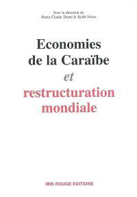 Economies de la Caraïbe et restructuration mondiale
